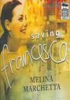 Saving Francesca - Melina Marchetta, Rebecca Macauley