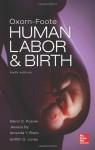 Oxorn Foote Human Labor and Birth, Sixth Edition - Posner, Glenn Posner, Amanda Black