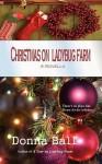Christmas on Ladybug Farm - Donna Ball