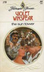 The Sun Tower (Harlequin Presents, 178) - Violet Winspear