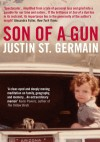 Son of a Gun: A Memoir - Justin St. Germain