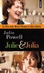 Julie & Julia - Julie Powell, Claudine Richetin