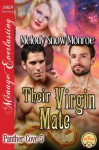 Their Virgin Mate - Melody Snow Monroe