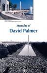 Memoirs of David Palmer - David Palmer