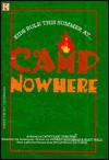 Camp Nowhere: Junior Novel - Cathy E Dubowski, Cathy East Dubowski