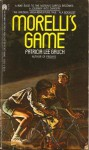 Morellis Game - Patricia Lee Gauch