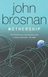 Mothership - John Brosnan