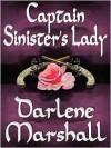Captain Sinister's Lady - Darlene Marshall