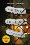 Faces of the Gone (Carter Ross Mystery #1) - Brad Parks