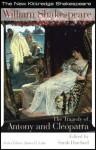 The Tragedy of Antony & Cleopatra (New Kittredge Shakespeare) (New Kittredge Shakespeare) - James H. Lake, Sarah Hatchuel, William Shakespeare