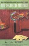 The Solitaire Mystery - Jostein Gaarder, Sarah Jane Hails