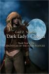 Dark Lady's Chosen - Gail Z. Martin