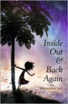 Inside Out and Back Again - Thanhha Lai