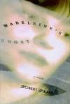 Madeleine's Ghost - Robert Girardi
