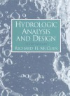 Hydrologic Analysis and Design (3rd Edition) - Richard H. McCuen