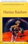 Martian Rainbow - Robert L. Forward