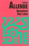 Opowieści Ewy Luny - Isabel Allende, Ewa Zaleska