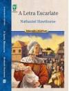 A Letra Escarlate - Nathaniel Hawthorne, Cecília Gouvêa Dourado