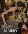 Juan Bautista Maíno (1581-1649) - Leticia Ruiz Gomez, Gabriele Finaldi, Fernando Marías, Maria Cruz de Carlos Varona