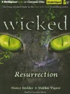 Wicked: Resurrection - Nancy Holder, Debbie Viguié