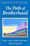 The Path of Brotherhood - Mark L. Prophet