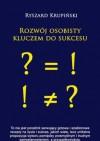 Rozwój osobisty kluczem do sukcesu - Ryszard Krupiński