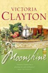 Moonshine - Victoria Clayton