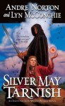Silver May Tarnish (Witch World Series 2: High Hallack Cycle, #10) - Andre Norton, Lyn McConchie
