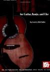 Mel Bay 101 Three-Chord Songs for Guitar, Banjo, and Uke - Larry McCabe