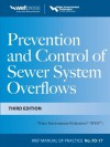 Prevention and Control of Sewer System Overflows, 3e - MOP FD-17 - Water Environment Federation