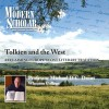 The Modern Scholar: Tolkien and the West: Recovering the Lost Tradition of Europe - Michael D.C. Drout