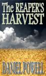 The Reaper's Harvest - Daniel Powell