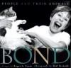 The Bond - Roger A. Caras
