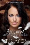 Requiem (Angels of the Irin #2) (The Chronicles of the Irin) - T.G. Ayer