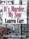It's Murder, My Son (Mac Faraday Mystery #1) - Lauren Carr, Janean Jorgensen