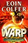 The Hangman's Revolution (WARP Book 2) - Eoin Colfer