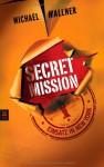 Secret Mission: Einsatz in New York - Michael Wallner