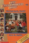 Welcome Back, Stacey! (The Baby-Sitters Club, #28) - Ann M. Martin