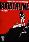 Borderline #1 - Carlos Trillo, Eduardo Risso