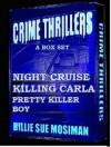 CRIME THRILLERS-A Box Set - Billie Sue Mosiman