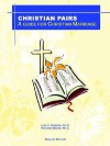 Christian Pairs: A Guide for Christian Marriage - Lori H. Gordon, Richard Marks