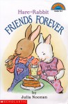 Hare and Rabbit: Friends Forever - Julia Noonan