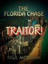 Traitor! - Paul Moxham
