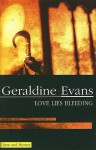 Love Lies Bleeding - Geraldine Evans