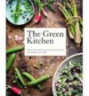 The Green Kitchen: Delicious and Healthy Vegetarian Recipes for Every Day - David Frenkiel, Luise Vindahl