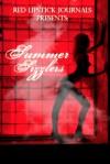 Red Lipstick Journals - 2011 Summer Sizzler - Keta Diablo, Jacqueline George, Dakota Trace, Blak Rayne, Dena Celeste