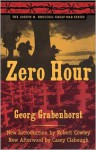 Zero Hour - Georg Grabenhorst, Robert Cowley, Casey Howard Clabough