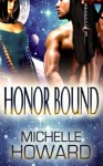 Honor Bound - Michelle Howard