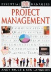 Project Management (Essential Managers) - Andy Bruce, Ken Langdon