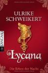 Lycana - Ulrike Schweikert